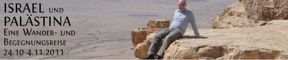 Israel-und-Palästina-eine-Wander-und-Begegnungsreise-Oktober-2011